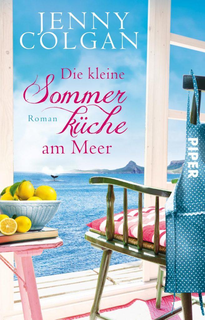 """Neuerscheinung Juni: """"Die kleine Sommerküche am Meer"""" von Jenny Colgan, (c) Piper Verlag"""