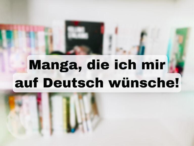 Beitragsbild Manga die ich mir auf Deutsch wünsche